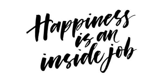 Shift Happens!® when happiness is an inside job.