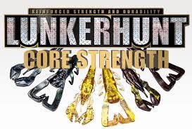 Lunkerhunt Lures Core Strength