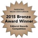 Parenting Media Association - 2015 Editorial Bronze Award Winner