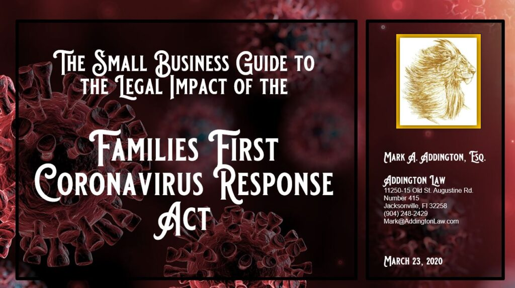 Complimentary On-Demand WEBINAR: The Small Business Guide to the Legal Impact of the Families First Coronavirus Response Act