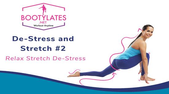De-Stress and Stretch #2