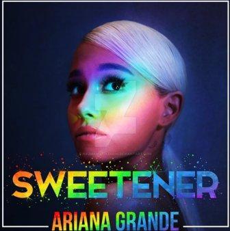 Ariana's Sweetner : God is a Woman