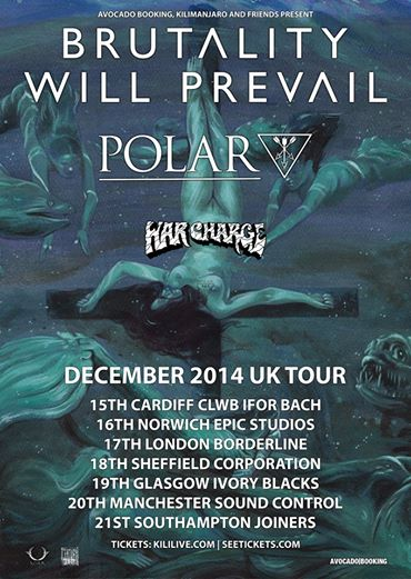 Brutality Will Previal 2014 UK Tour - poster