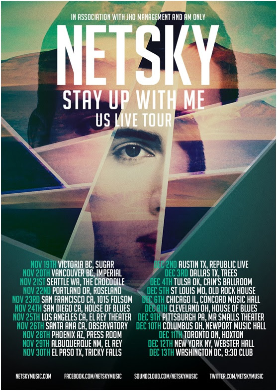 Netsky Stay Up With Me Tour - poster