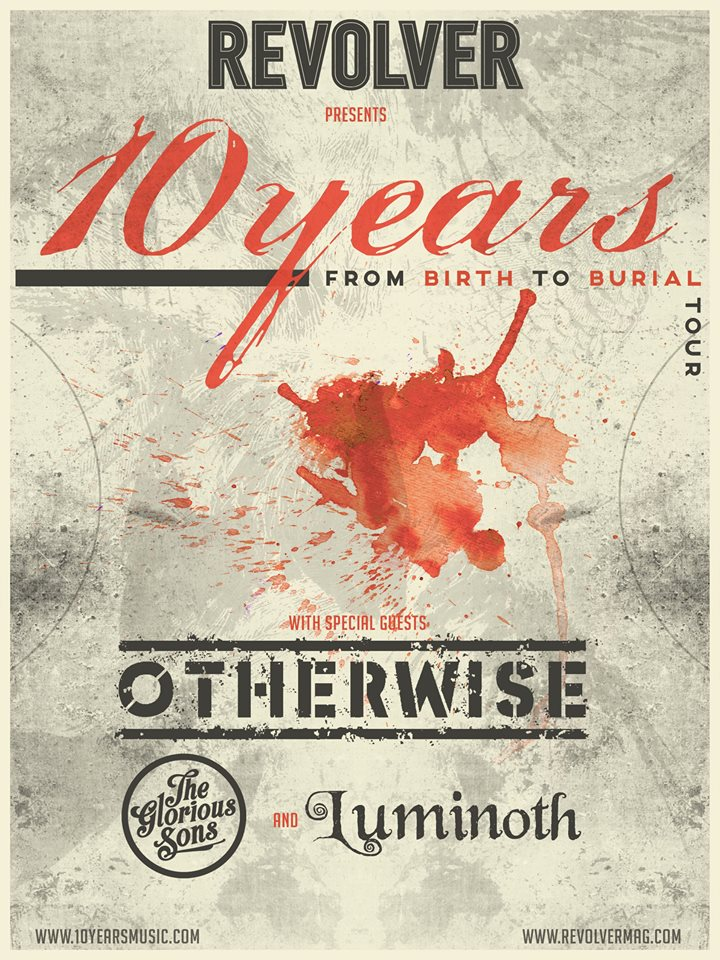 10-Years-From-Birth-To-Burial-Tour-poster