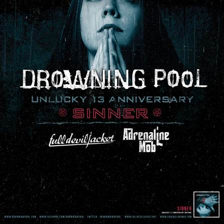 Drowning Pool - Second Leg Of Unlucky 13 Anniversary Tour - poster