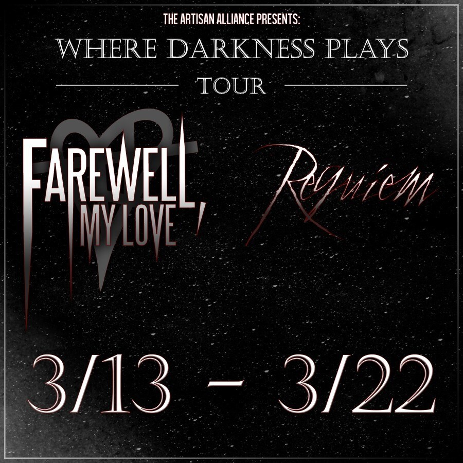 Farewell-My-Love-Where-Darkness-Plays-Tour