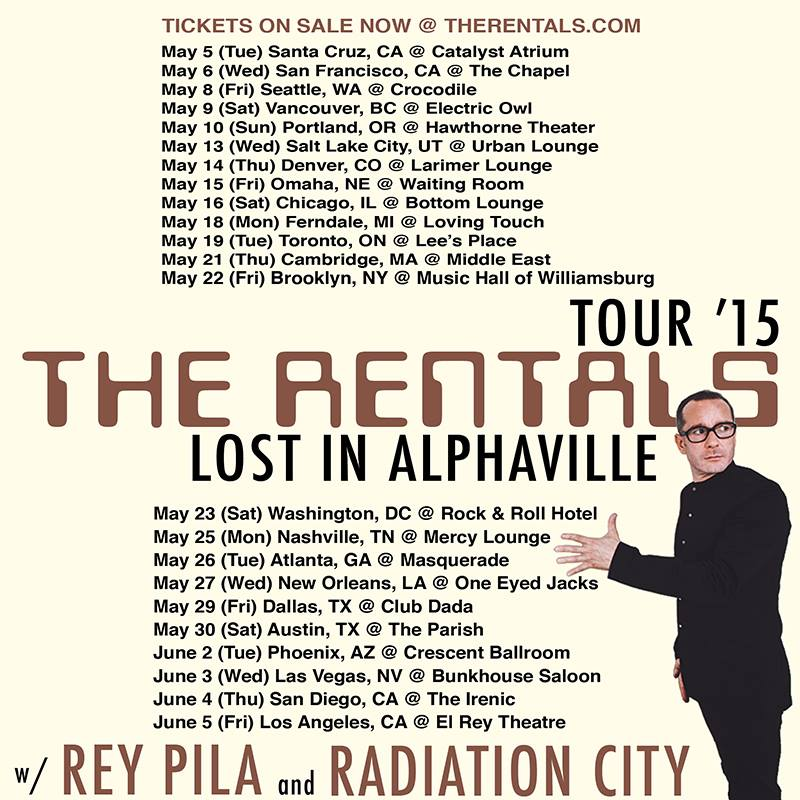 The Rentals - Lost In Alphaville Tour - Poster - 2015