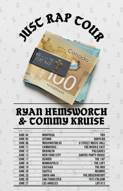 Ryan Hemsworth - Just Rap Tour With Tommy Kruise - poster