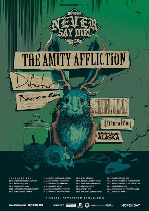 The Amity Affliction - Never Say Die! Tour