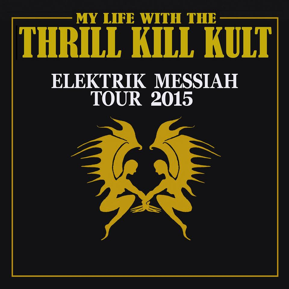 My-Life-With-The-Thrill-Kill-Kult-Elekrik-Messiah-Tour-poster