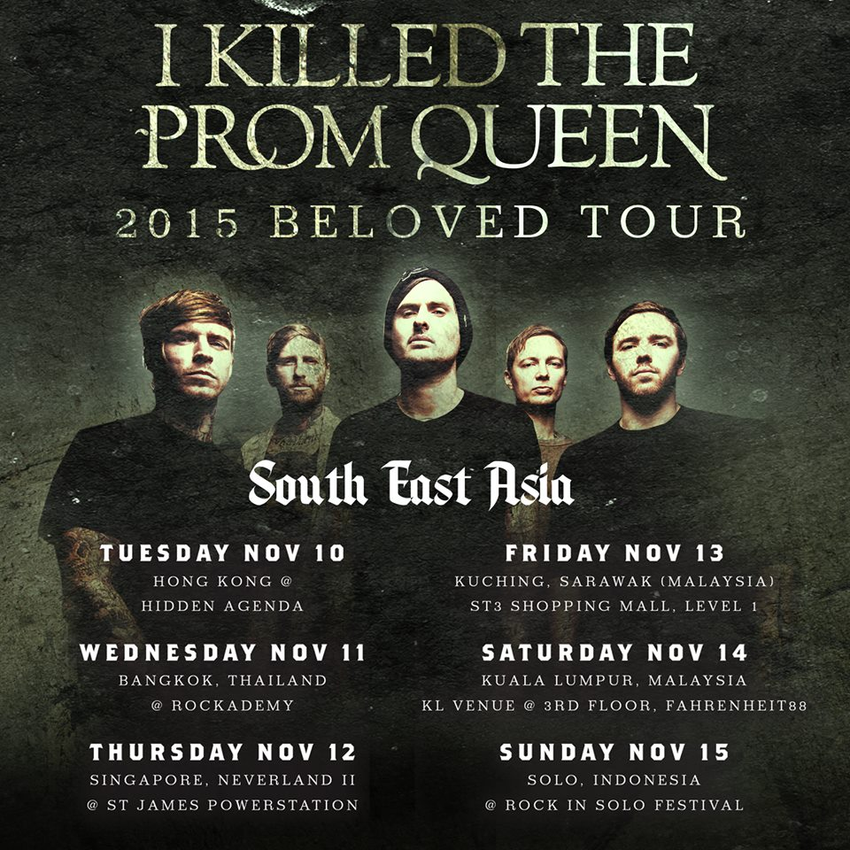 I Killed The Prom Queen - 2015 Beloved Tour SE Asia - Poster