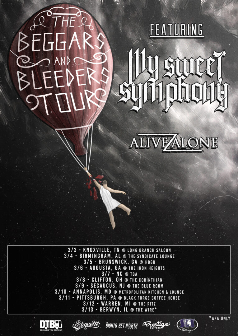 My Sweet Symphony - The Beggars and Bleeders Tour - poster