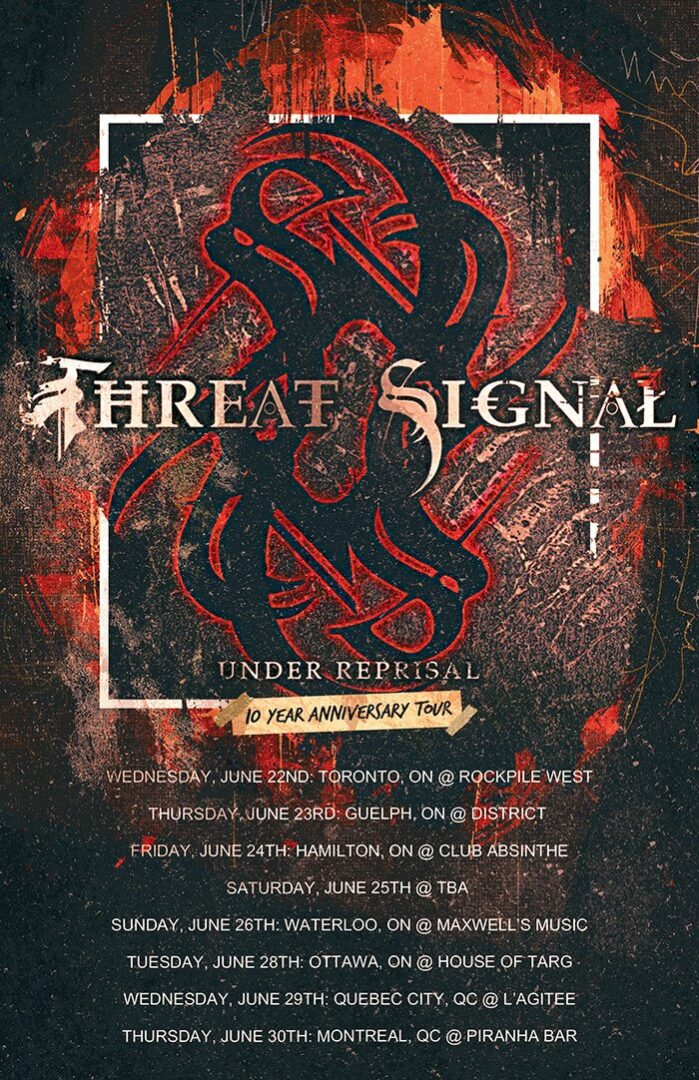 Threat Signal - Canadian Under Reprisal 10th Anniversary Tour - 2016 Tour Poster