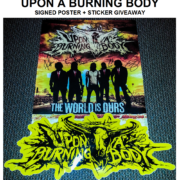 Upon A Burning Body Signed Poster + Sticker – Giveaway