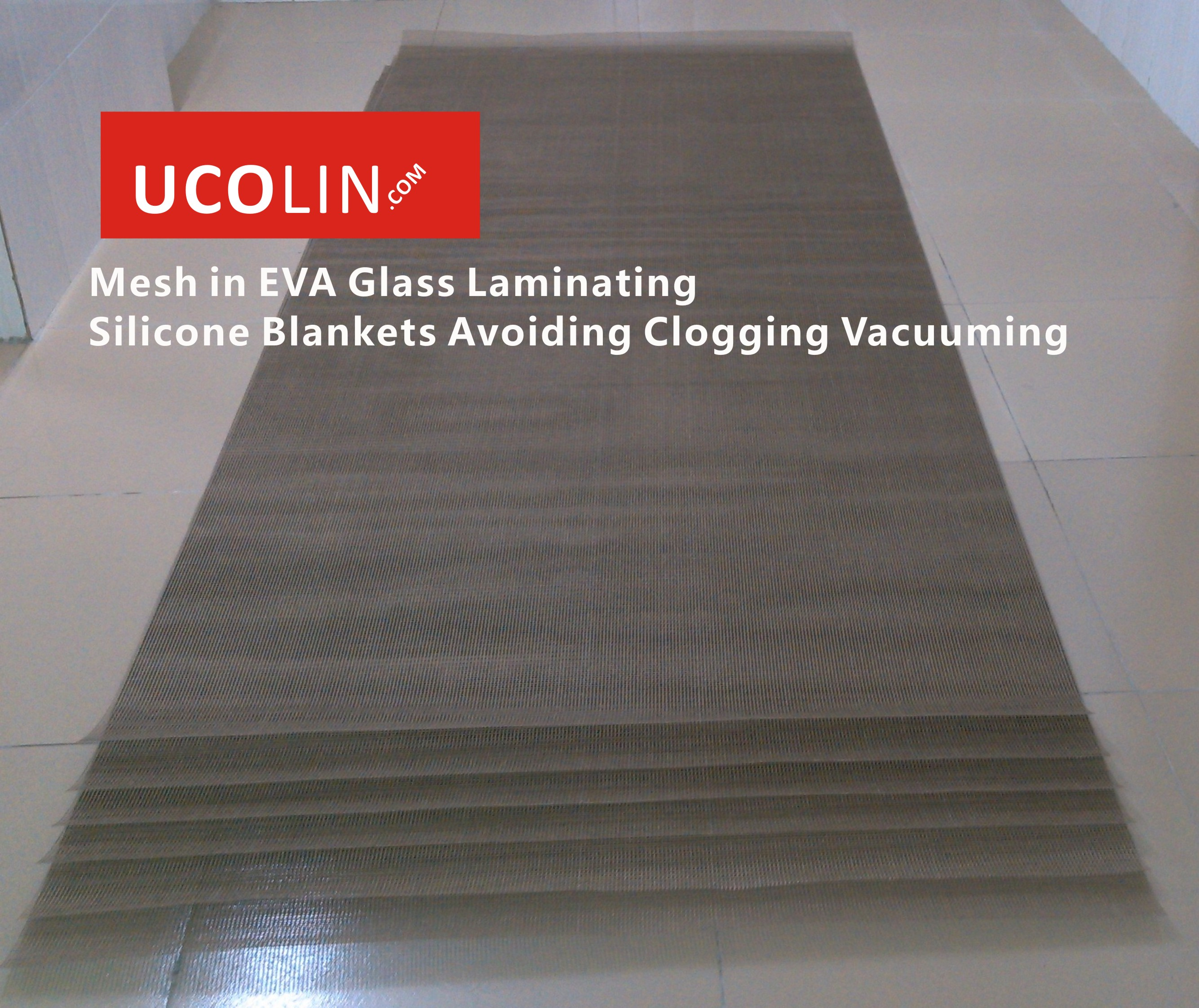 03 Mesh  in Glass Laminating Silicone Blankets Helping Vacuuming