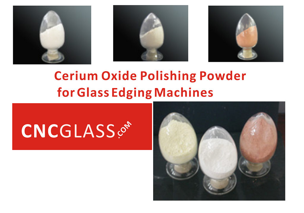Cerium Oxide Polishing Powder for Glass Edging Machines