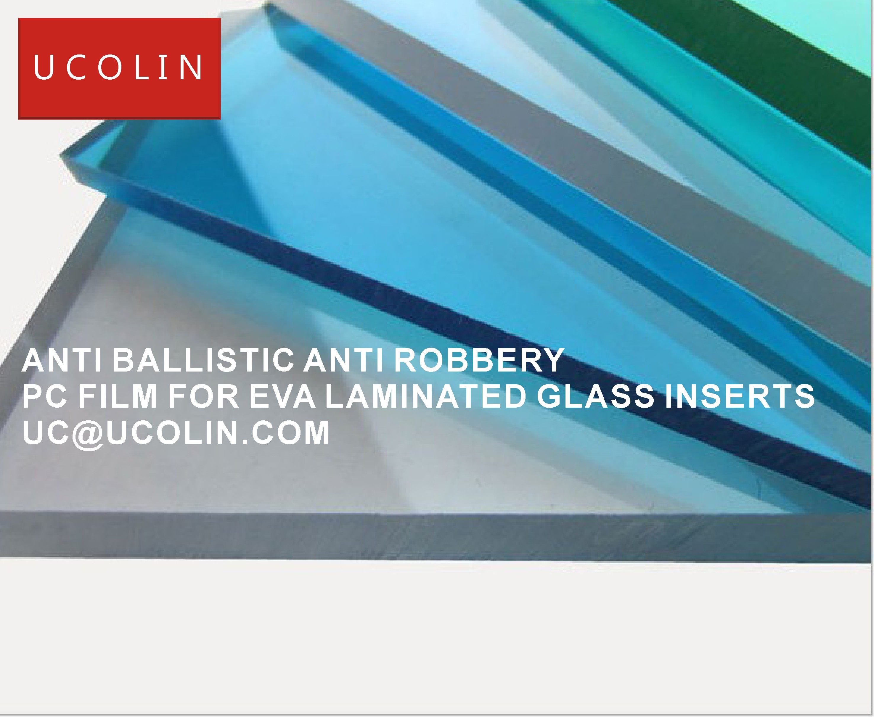 04 ANTI BALLISTIC ANTI ROBBERY PC FILM FOR EVA LAMINATED GLASS INERTS
