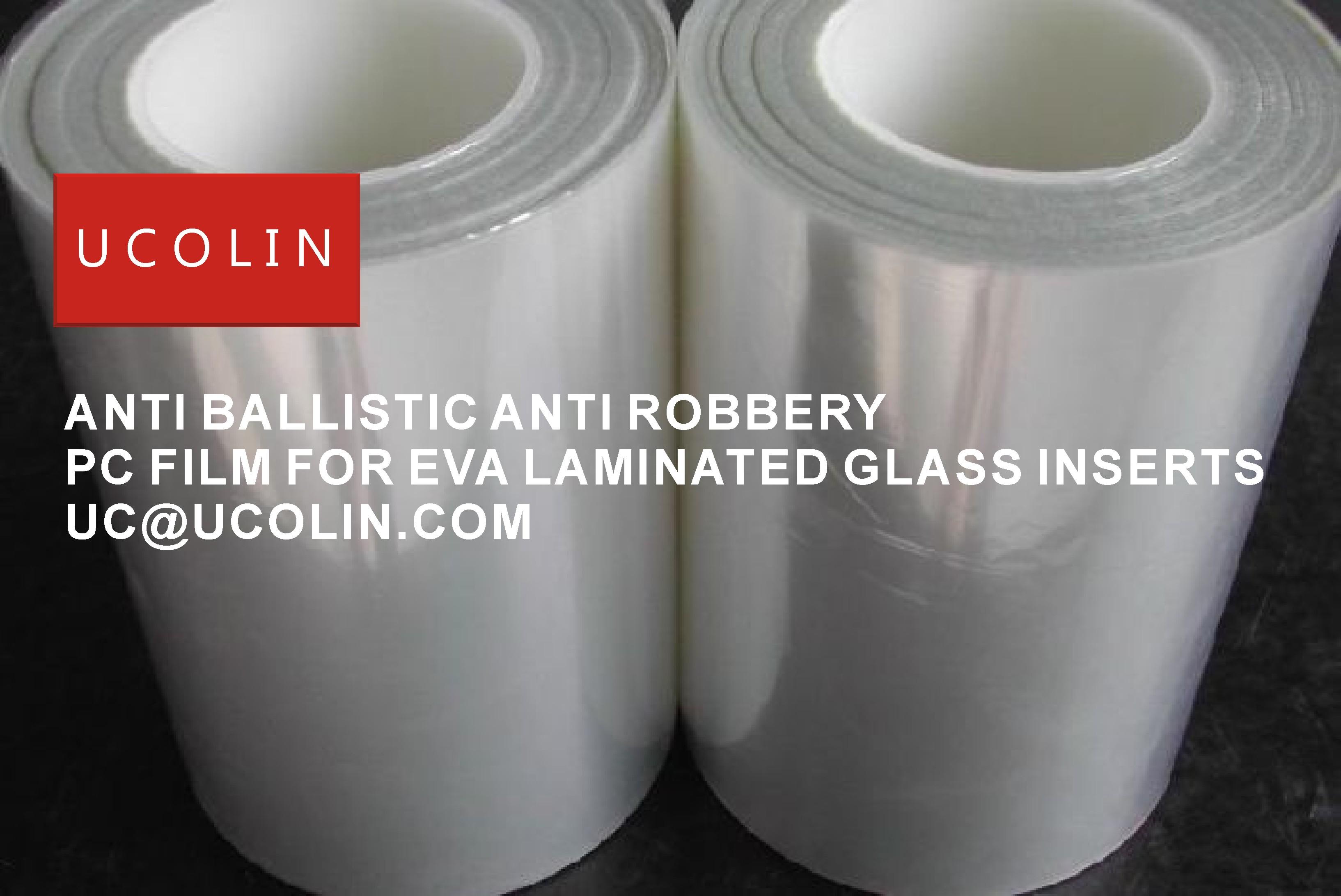 06 ANTI BALLISTIC ANTI ROBBERY PC FILM FOR EVA LAMINATED GLASS INERTS