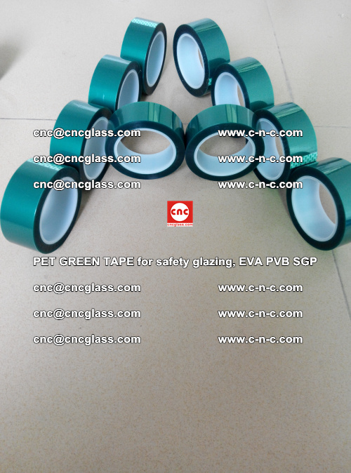 PET GREEN TAPE for safety glazing, EVA PVB SGP (1)