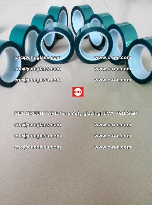 PET GREEN TAPE for safety glazing, EVA PVB SGP (30)
