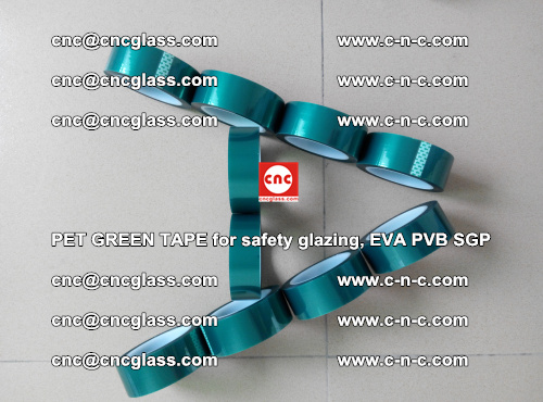 PET GREEN TAPE for safety glazing, EVA PVB SGP (44)
