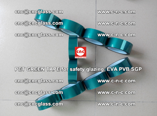 PET GREEN TAPE for safety glazing, EVA PVB SGP (45)