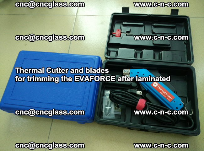 Thermal Cutter and blades for trimming the EVALAM after laminated (12)