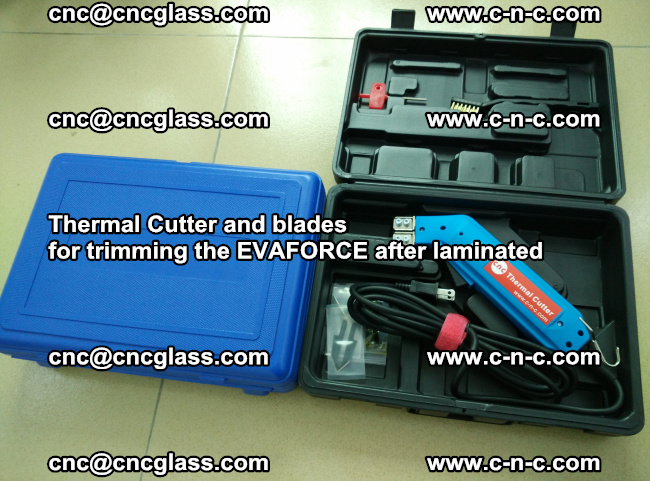 Thermal Cutter and blades for trimming the EVALAM after laminated (2)