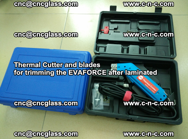 Thermal Cutter and blades for trimming the EVALAM after laminated (6)