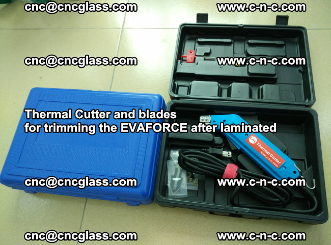 Thermal Cutter and blades for trimming the EVALAM after laminated (7)