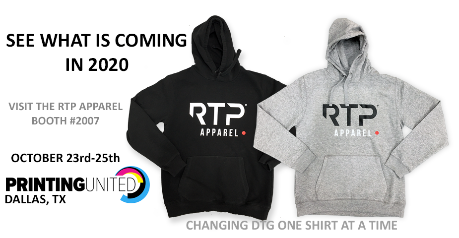See What is Coming in 2020 to RTP Apparel at Printing United