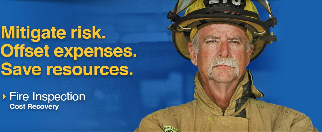 Mitigate risk, offset expenses & save resources with Fire Inspections Cost Recovery.