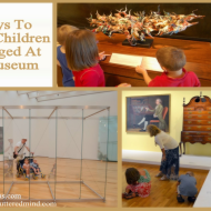 Keep Children Engaged at a Museum: Frugal Field Trips