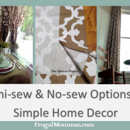 Semi-Sew and No-Sew Options for Simple Home Decor