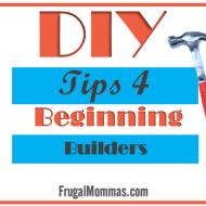 Tips for Beginning Builders