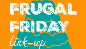 frugal mommas friday - thrifty home