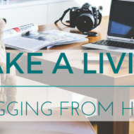 You Can Make a Living Blogging from Home – Learn How