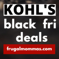 Kohls Black Friday Deals with Frugal Mommas