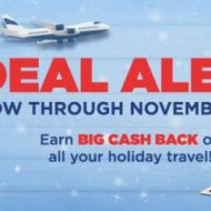 Deal Alert Holiday Travel Cash Back and Gift Cards