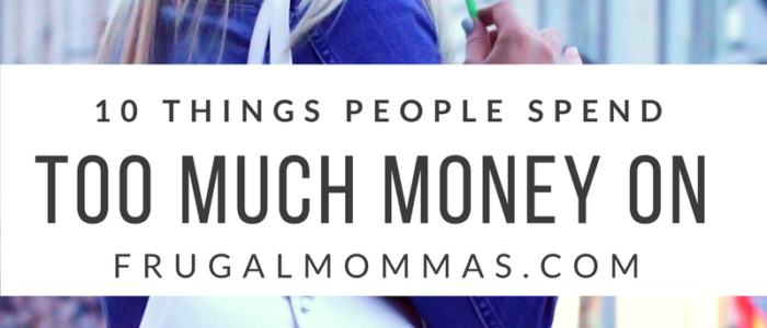 things people pay too much for