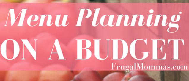 Menu planning on a budget