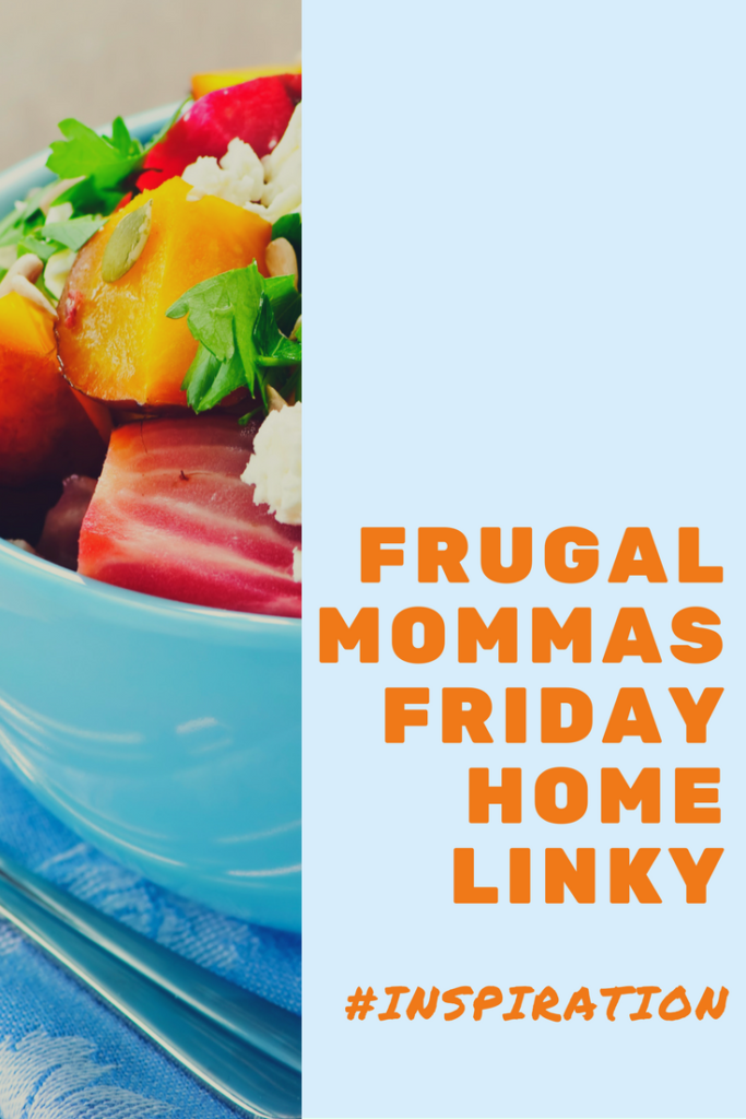 Frugal Mommas Friday Home Linky 75
