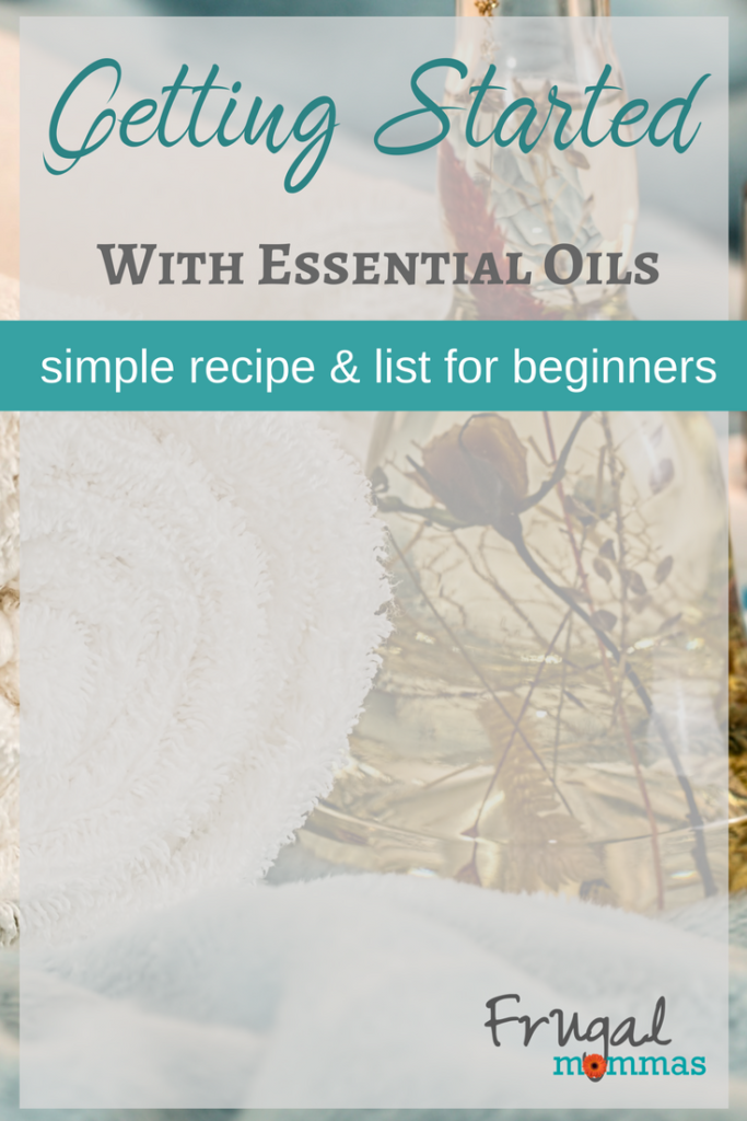 Getting Started Essential Oils