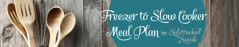 Freezer to Slow Cooker Meal Plans