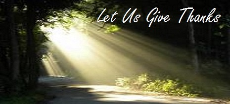 Let Us Give Thanks: A Photo Prayer