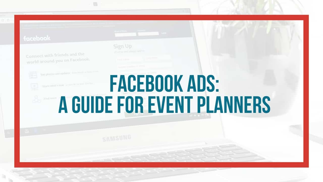 facebook ads guide event planners