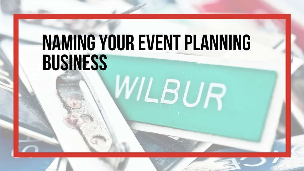 naming your event planning business