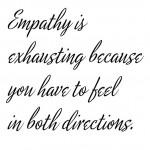 empathy exhausting
