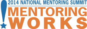 mentoring works summit 2014